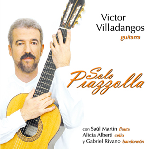 Victor Villadangos, Solo Piazzolla